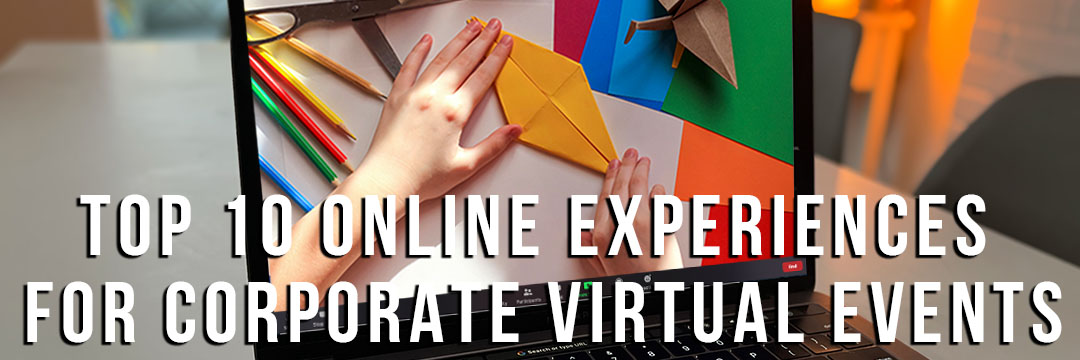 Online Experience for Corporate Virtual Events